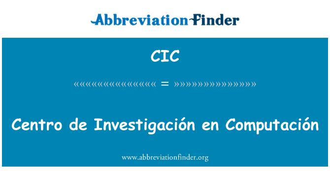 CIC: Centro de Investigación en Computación