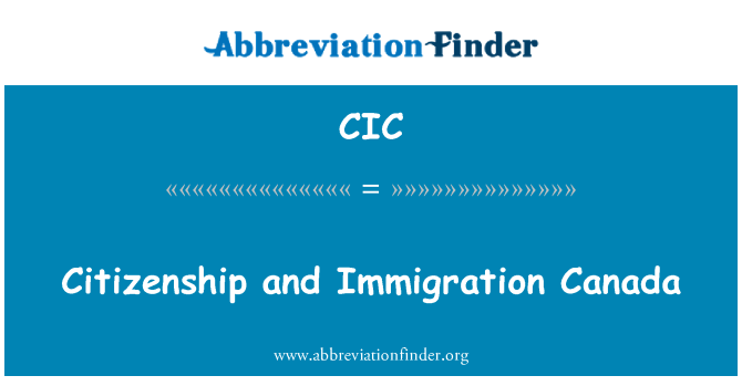 CIC: Kanada kodakondsuse ja immigratsiooni