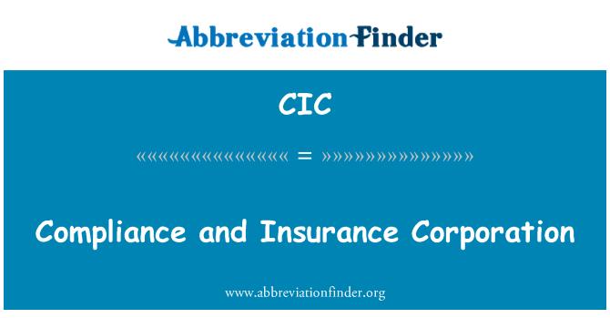 CIC: Cumplimiento y la Corporación del seguro de