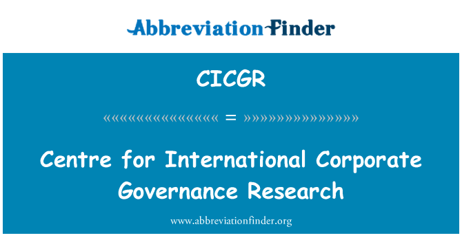 CICGR: Centro de pesquisas internacionais de governança corporativa