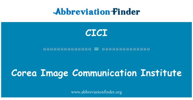 CICI: Corea görüntü iletişim Enstitüsü