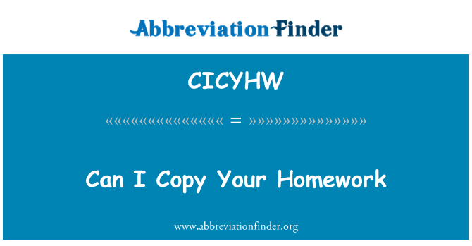 CICYHW: Can I Copy Your Homework