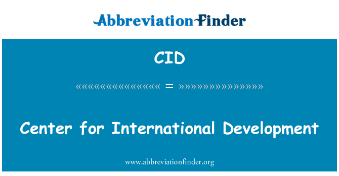 CID: Center for International Development