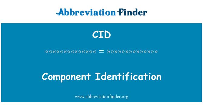 CID: Component Identification