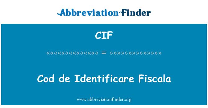 CIF: Cod de Identificare Fiscala