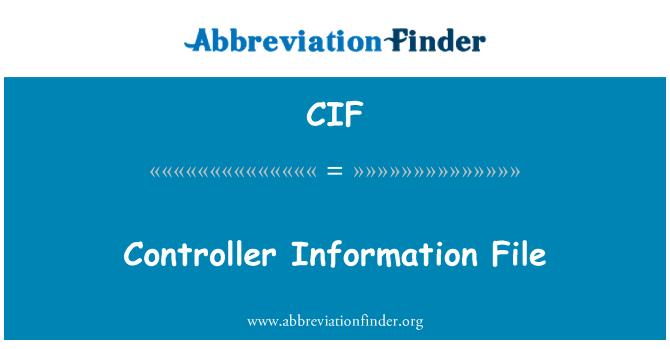 CIF: Controller Information File