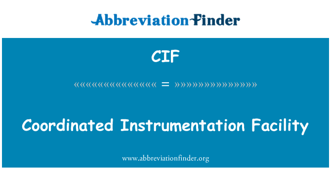 CIF: Coordinated Instrumentation Facility
