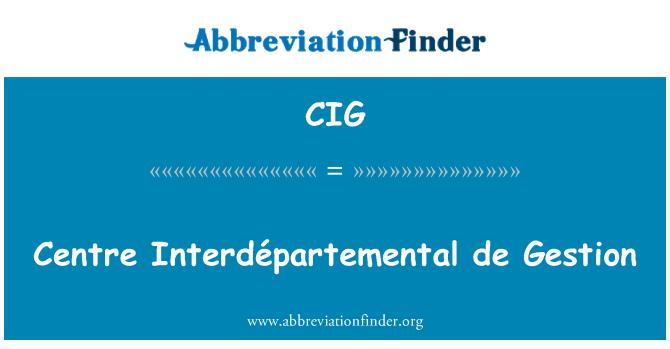 CIG: Centre Interdépartemental de Gestion
