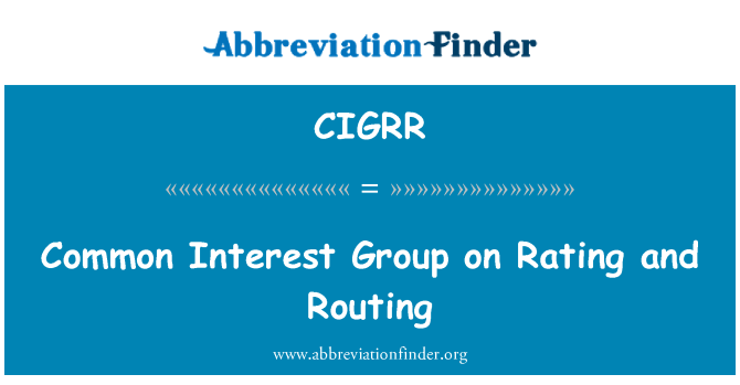 CIGRR: Common Interest Group on Rating and Routing