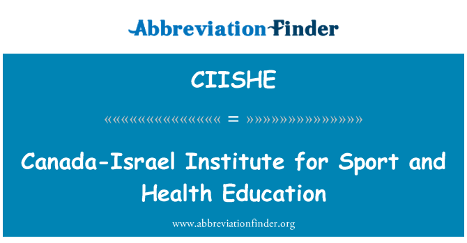 CIISHE: Canada-Israel Institute for Sport and Health Education