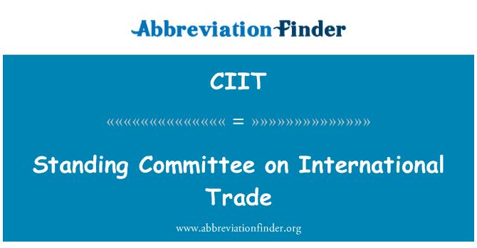CIIT: Comité permanente sobre el comercio internacional