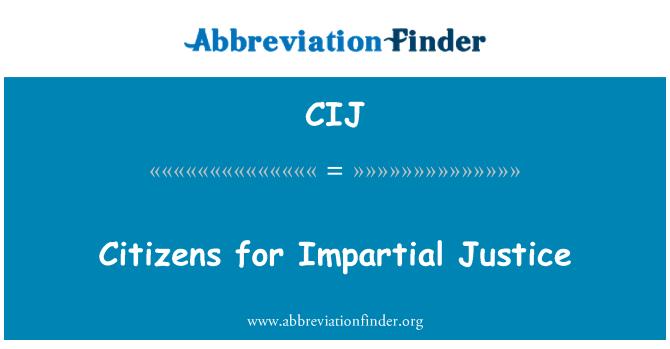 CIJ: Citizens for Impartial Justice