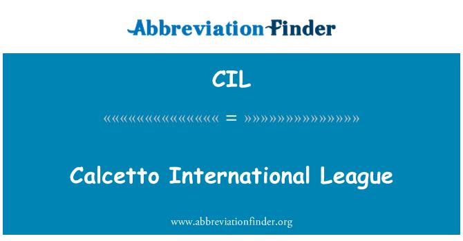 CIL: Calcetto International League