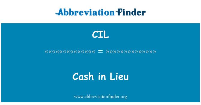 CIL: Cash in Lieu