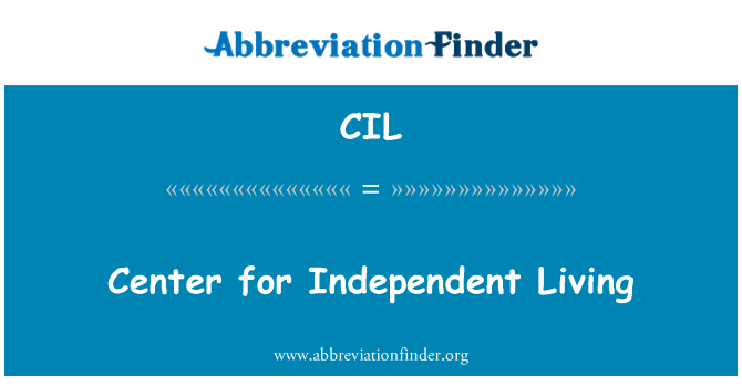 CIL: Center for Independent Living