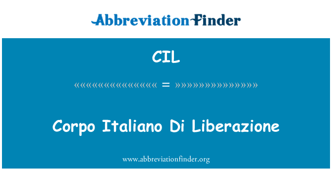 CIL: Corpo Italiano Di Liberazione