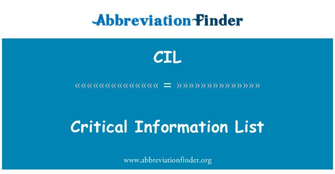 CIL: Critical Information List