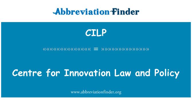CILP: 创新法律和政策中心