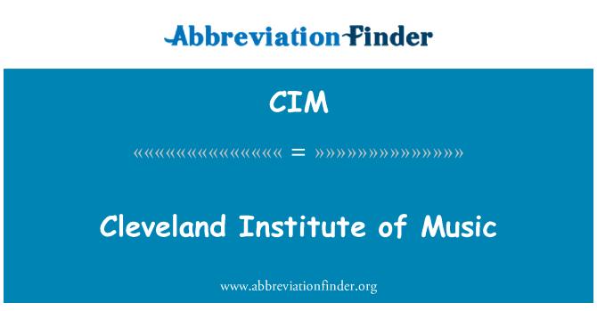 CIM: Cleveland Institute of Music