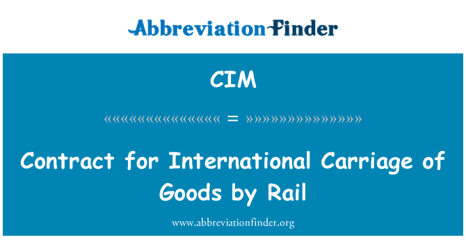 CIM: Contract for International Carriage of Goods by Rail