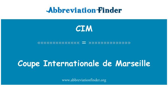 CIM: Coupe Internationale de Marseille