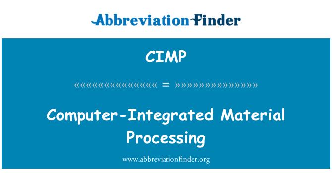CIMP: Procesamiento de Material informático-integrado