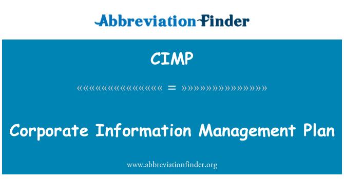 CIMP: Plan de manejo de información corporativa