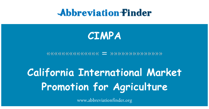 CIMPA: California International Market Promotion for Agriculture