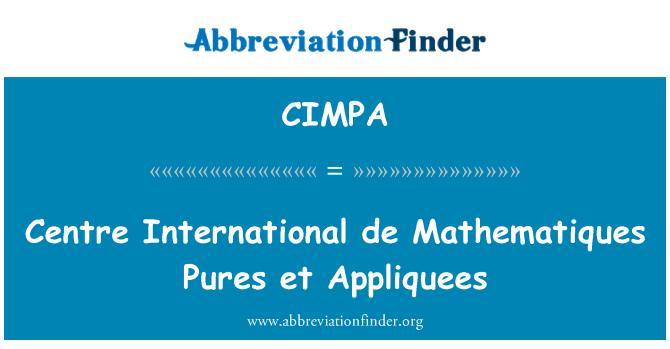 CIMPA: Centre International de Mathematiques Pures et Appliquees