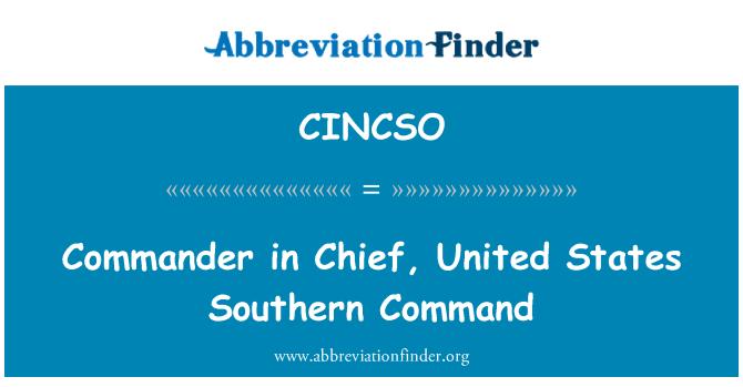 CINCSO: Ülemjuhataja, Ameerika Ühendriikide Lõuna-käsk