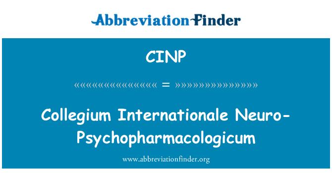 CINP: Collegium Internationale Neuro-Psychopharmacologicum