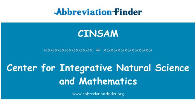 CINSAM: Centro de integración de Ciencias naturales y matemáticas