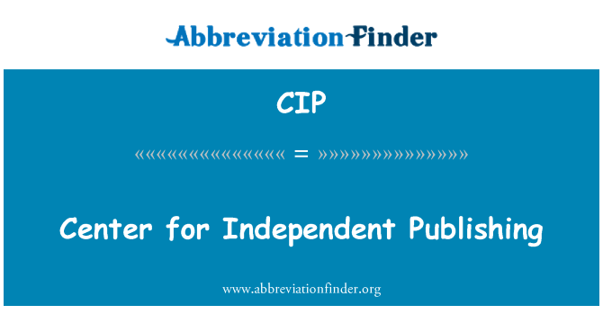 CIP: Center for Independent Publishing