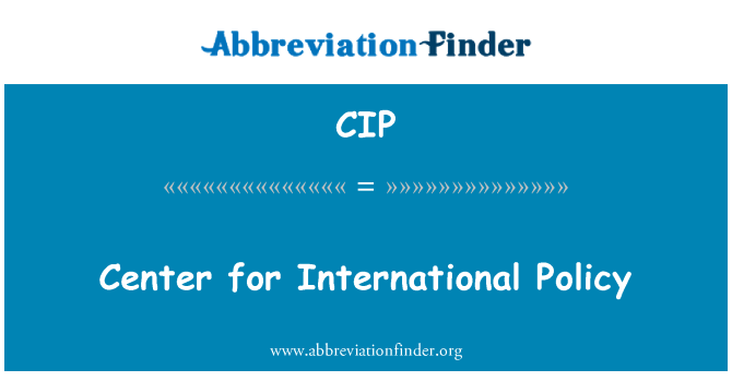 CIP: Center for International Policy