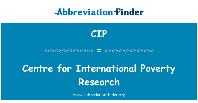 CIP: Centre for International Poverty Research