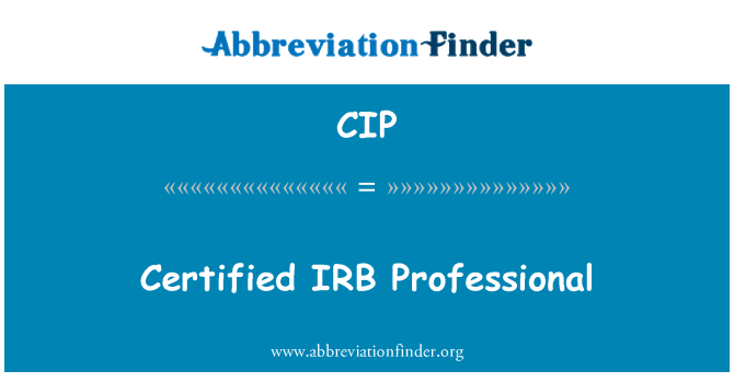 CIP: Certified IRB Professional