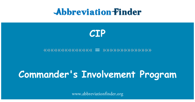 CIP: Commander's Involvement Program