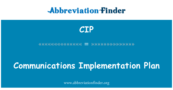 CIP: Communications Implementation Plan