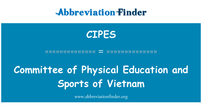 CIPES: Committee of Physical Education and Sports of Vietnam