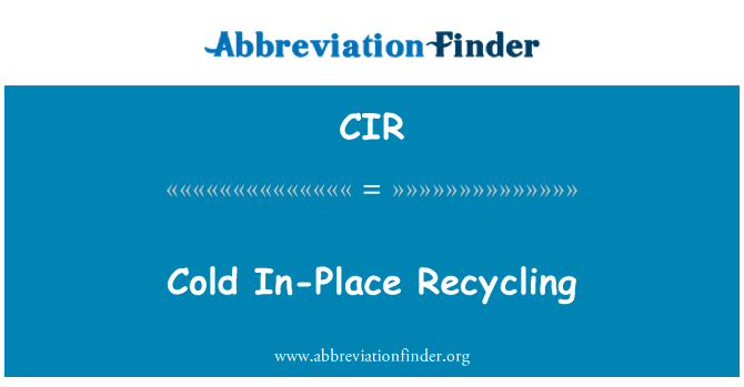 CIR: Cold In-Place Recycling