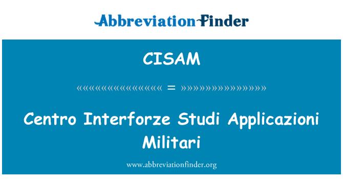 CISAM: Centro Interforze Studi Applicazioni Militari