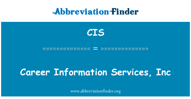 CIS: Career Information Services, Inc