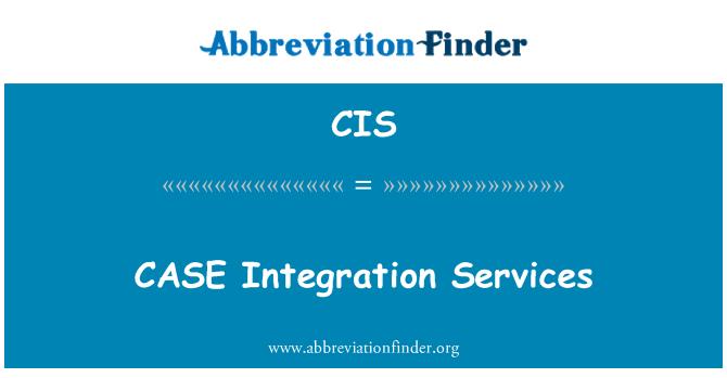 CIS: CASE Integration Services