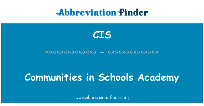 CIS: Communities in Schools Academy