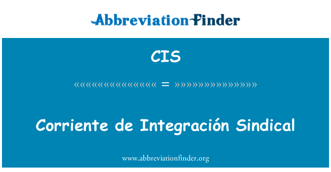 CIS: Corriente de Integración Sindical