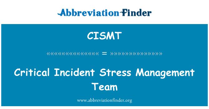 CISMT: Critical Incident Stress Management Team