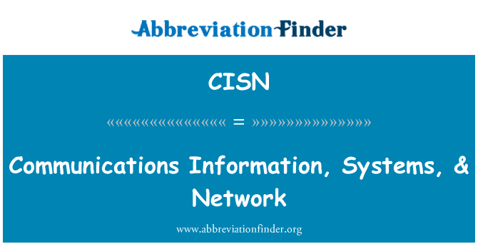 CISN: Communications Information, Systems, & Network