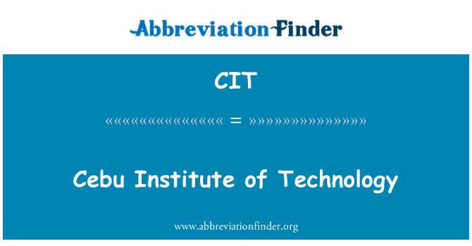 CIT: Cebu Institute of Technology