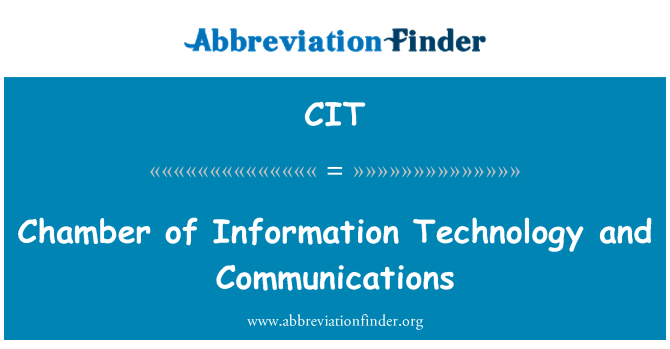CIT: Chamber of Information Technology and Communications