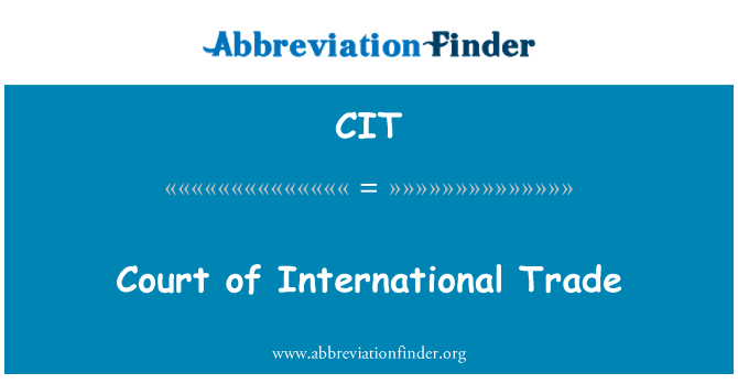 CIT: Court of International Trade